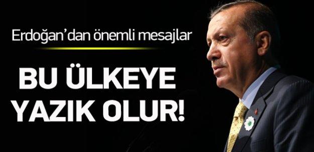 Erdoğan: Türkiye'yi hazmedemeyenler var