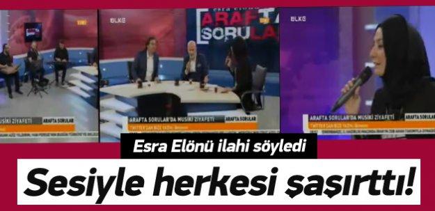 Esra Elönü sesiyle herkesi şaşırttı