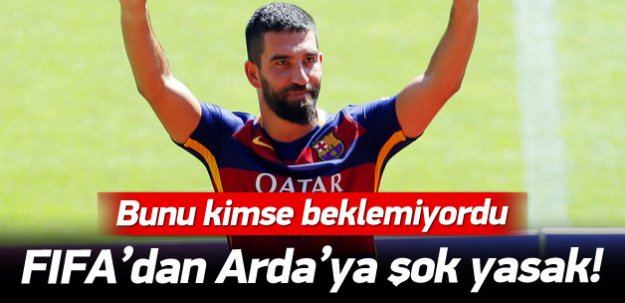 FIFA'dan Arda Turan'a büyük darbe!