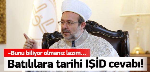 Görmez'den Batılıları susturan IŞİD cevabı