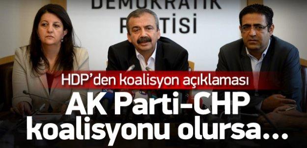 HDP: AK Parti-CHP koalisyonu olursa...