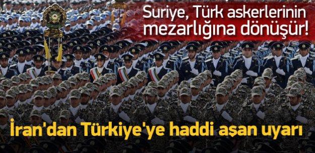 İran'dan Türkiye'ye haddi aşan uyarı