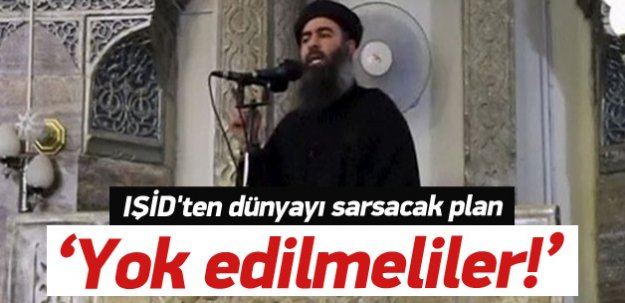 IŞİD'ten dünyayı sarsacak plan!