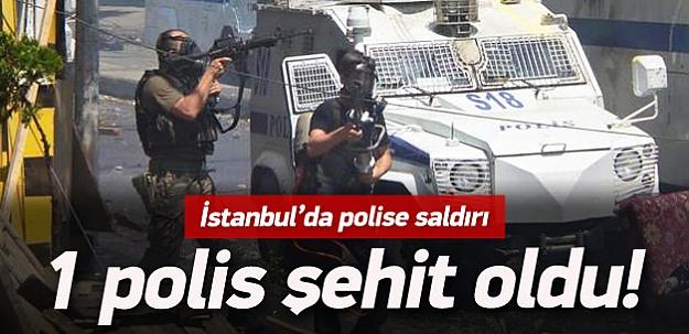 İstanbul'da polise silahlı saldırı: 1 şehit