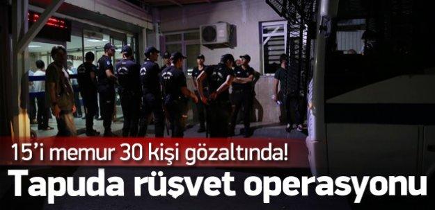 İstanbul tapuda rüşvet operasyonu