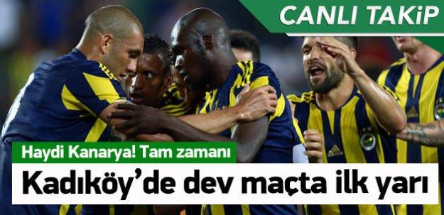 Kadıköy'de dev maçta ilk yarı