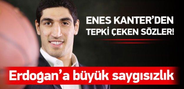 Kanter'den Erdoğan'a büyük saygısızlık