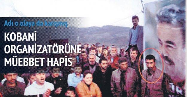 Kobani organizatörüne müebbet hapis istendi