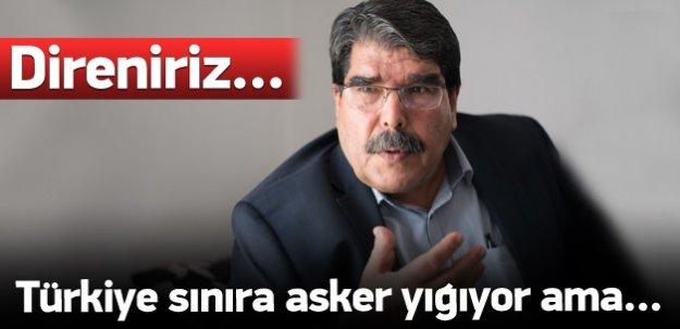 Müslim: Türkiye sınıra asker yığıyor ama...
