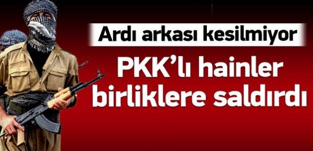 PKK'lı teröristler askeri birliklere saldırdı!
