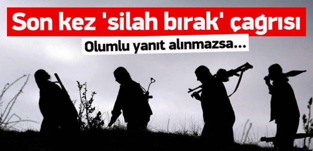 PKK'ya son kez 'silah bırak' çağrısı