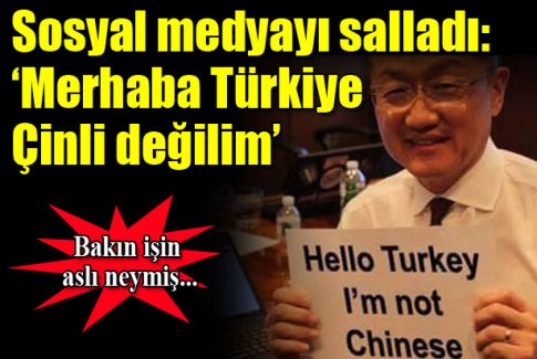 Sosyal medyayı salladı: 'Merhaba Türkiye Çinli değilim'