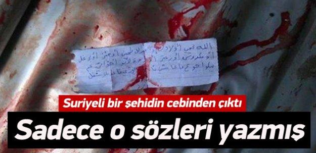 Suriyeli şehidin cebinden çıkan yürek burkan not