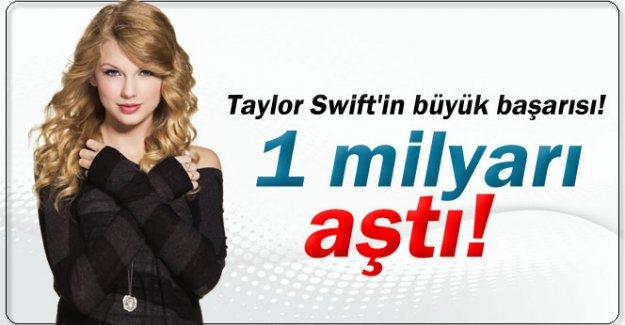 Taylor Swift'in büyük başarısı! 1 milyarı aştı!