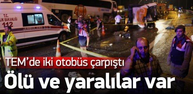 TEM'de kaza: 6 ölü, onlarca yaralı