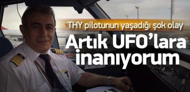 THY Pilotu: Artık UFO'lara inanıyorum