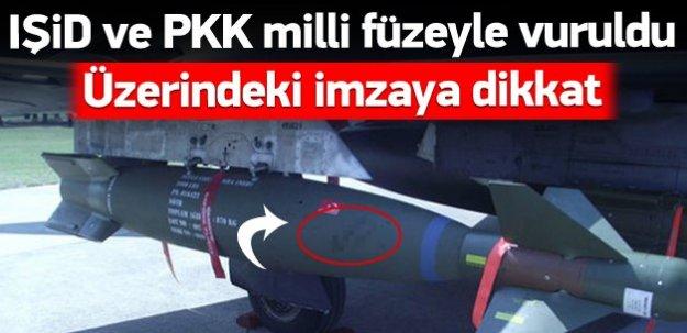 TSK, IŞİD ve PKK'yı özel tasarım füzeyle vurdu