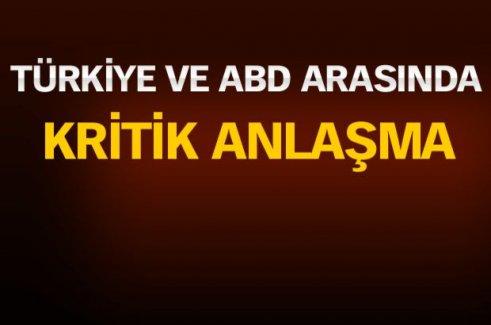 Türkiye ile ABD arasında kritik anlaşma!
