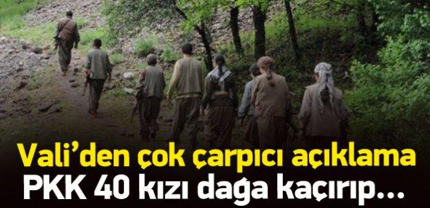 Ağrı Valisi: PKK 40 kızı kaçırıp iğfal etti