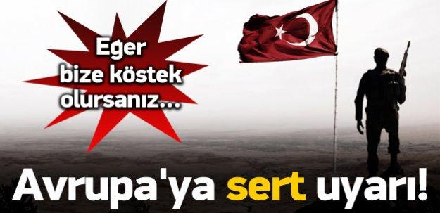 Ankara'dan Avrupa'ya sert uyarı