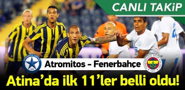 Atromitos - Fenerbahçe CANLI TAKİP