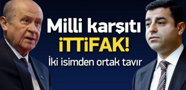 Bahçeli ve Demirtaş'tan 'milli' veto!