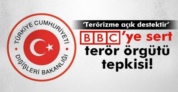 Dışişleri Bakanlığı'ndan BBC'ye terör örgütü tepkisi