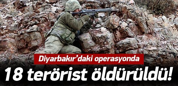 Diyarbakır'da operasyon: 18 terörist öldüldü