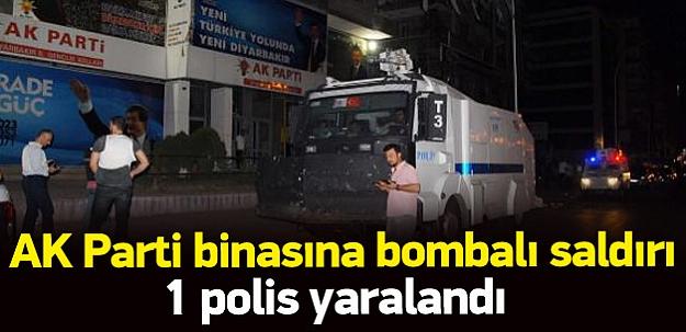 Diyarbakır'da AK Parti'ye bombalı saldırı: 1 polis yaralı