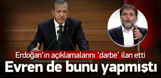 Erdoğan'ın açıklamalarını darbe ilan etti