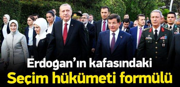 Erdoğan'ın kafasındaki seçim hükümeti formülü