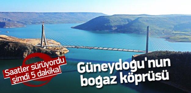 Güneydoğu'nın Boğaz Köprüsü