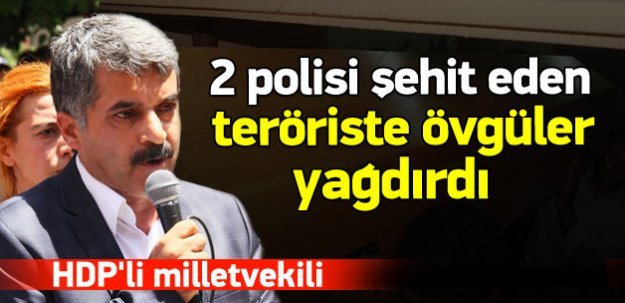 HDP'li vekilden öldürülen PKK'lıya övgü