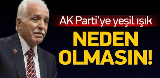 Kamalak: AK Parti ile neden olmasın