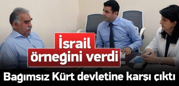 Öcalan, bağımsız Kürt devletine karşı çıkmış