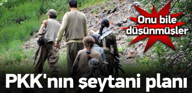 PKK'dan şeytanın bile aklına gelmeyecek plan