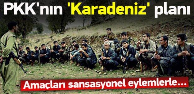 PKK'nın hedefinde 'Karadeniz' var