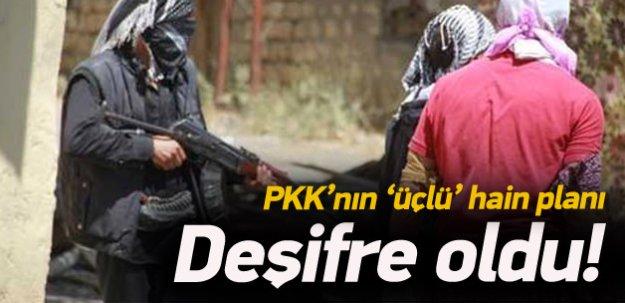 PKK'nın 'üçlü' hain planı deşifre oldu