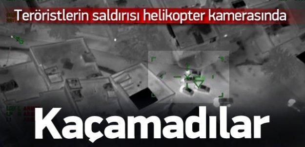 Teröristlerin saldırıları havadan görüntülendi