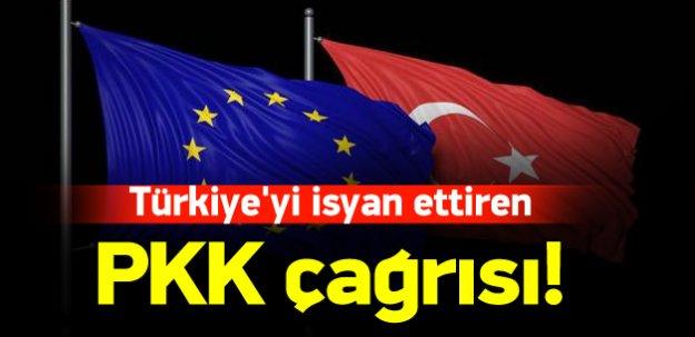 Türkiye'yi isyan ettiren PKK çağrısı