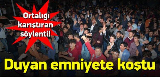 Yozgat'ta ortalığı karıştıran söylenti!