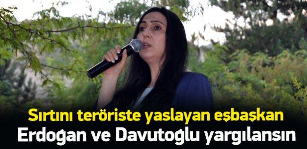 Yüksekdağ: Erdoğan ve Davutoğlu yargılansın
