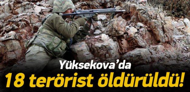 Yüksekova'da 18 terörist öldürüldü