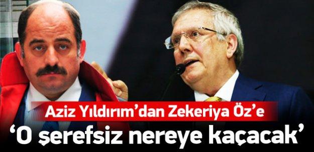 Zekeriya Öz'e 'O şerefsiz nereye kaçacak demişti'