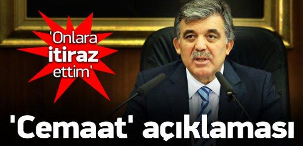 Abdullah Gül'den 'cemaat' açıklaması