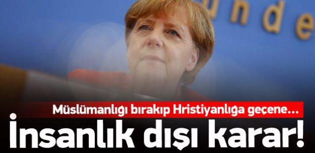 Almanya'dan insanlık dışı karar!