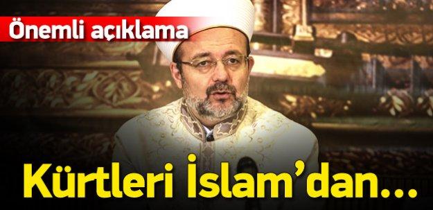 'Amaçları Kürtleri İslam'dan uzaklaştırmak'