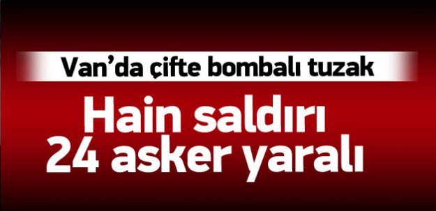 Askeri araca bombalı saldırı: 24 asker yaralı