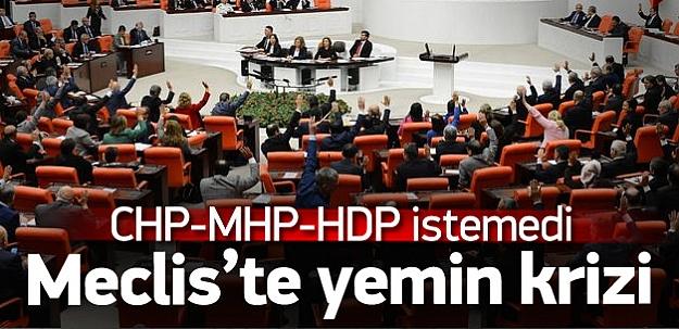 CHP, MHP ve HDP yemin istemedi