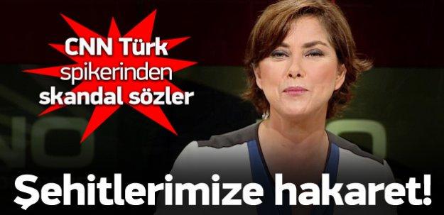 CNN Türk spikerinden şehitlerimize hakaret